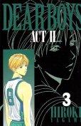 ディアボーイズアクト2、コミック本3巻です。漫画家は、八神ひろきです。
