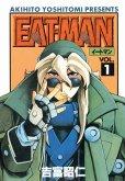 EATMAN(イートマン)、コミック1巻です。漫画の作者は、吉富昭仁です。