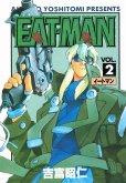 EATMAN(イートマン)、単行本2巻です。マンガの作者は、吉富昭仁です。