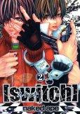 swith[スイッチ]、単行本2巻です。マンガの作者は、nakedapeです。