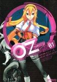 OZ[オズ]、コミック1巻です。漫画の作者は、刻夜セイゴです。